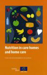 Nutrition in care homes and home care - From recommendations to action