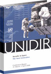 Security in Space: The Next Generation - Conference Report, 31 March-1 April 2008